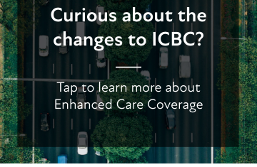 ICBC Enhanced Care Coverage