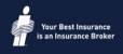 Your Best Insurance is an Insurance Broker